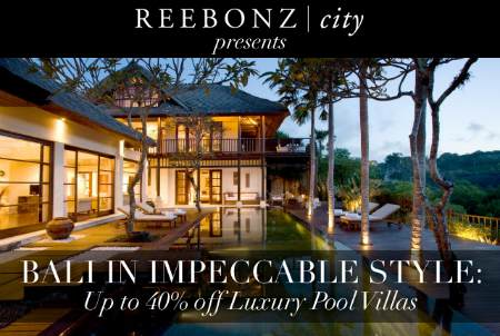 Reebonz City: 40% off Bali Luxury Villa Package Offer