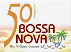 50 Years of Bossa Nova: The All-Stars Concert on Sep 13