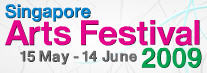Singapore Arts Festival 2009 &#8211; Exciting Arts Performances: May 15 &#8211; Jun 14 20009