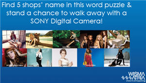 Find 5 Shops' Name & WIN A SONY Digital Camera